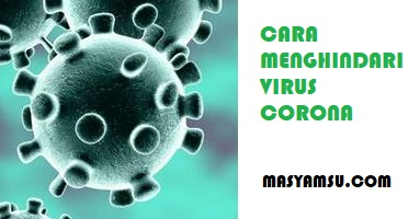 Cara hindari Virus Corona