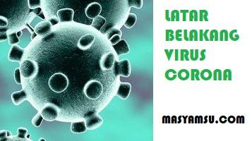 Latar Belakang Virus Corona