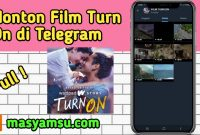Cara Nonton Film Turn On di Telegram