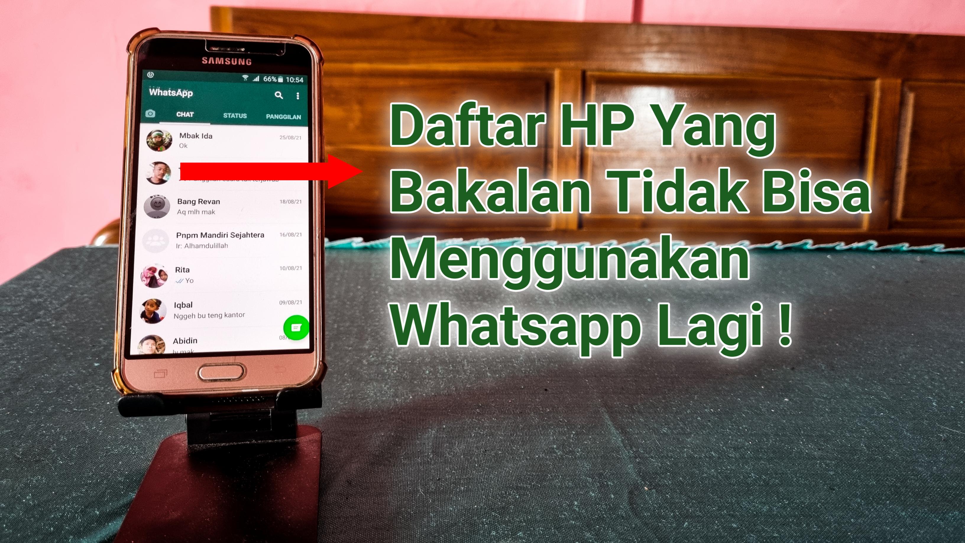 Daftar HP Yang Bakal Tidak Bisa Menggunakan Whatsapp